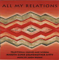All My Relations by Grandmother Kitty