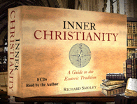 Inner Christianity, A Guide to the Esoteric Tradition