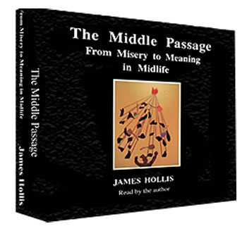 The Middle Passage by James Hollis